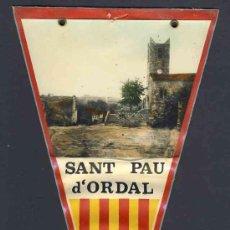 Banderines de colección: BANDERIN DE SANT PAU DE L' ORDAL. Lote 27039997