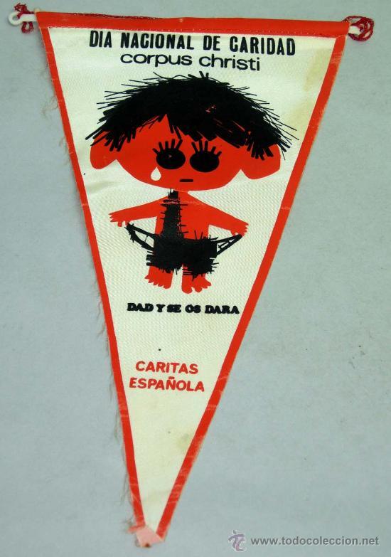 BANDERÍN DÍA NACIONAL CARIDAD CORPUS CHRISTI DE CÁRITAS ESPAÑOLA AÑOS 60 (Coleccionismo - Banderines)