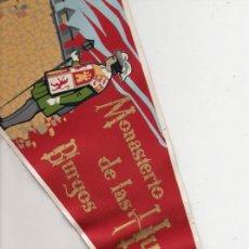 Banderines de colección: ANTIGUO BANDERIN DE BURGOS DE LAS HUELGAS REALES . Lote 20972543