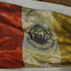 Fanions de collection: BANDERÍN DE 25 X 18 CM APROX., DE RASO, ESTADOS UNIDOS MEXICANOS. Lote 21685917