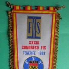 Banderines de colección: BANDERIN TELA OLIMPIADA INVIERNO CONGRESO FIS TENERIFE 1981. Lote 26755132
