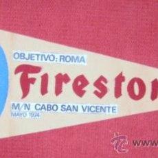 Banderines de colección: BANDERIN FIRESTONE. REALIZADO A MANO EN FIELTRO. AÑOS 1974. ENVIO GRATIS¡¡¡. Lote 27541551