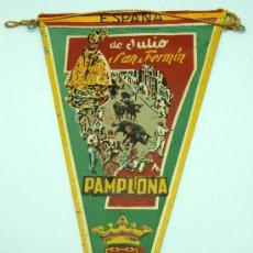Banderines de colección: BANDERÍN PAMPLONA 7 DE JULIO SAN FERMÍN EN TELA PINTADA. Lote 23296729