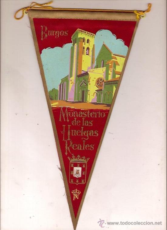 BANDERIN DE BURGOS MONASTERIO DE LAS HUELGAS REALES (Coleccionismo - Banderines)