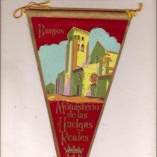 Banderines de colección: BANDERIN DE BURGOS MONASTERIO DE LAS HUELGAS REALES. Lote 24766562