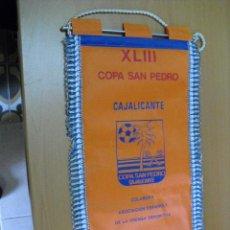 Banderines de colección: BANDERIN DE LA COPA DE SAN PEDRO 1988 ALICANTE. Lote 25046927