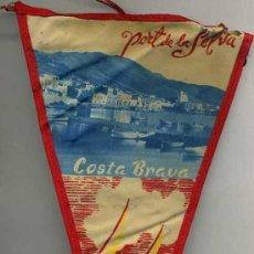 Banderines de colección: BANDERÍN EN TELA : PORT DE LA SELVA. Lote 26174819