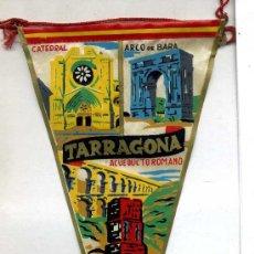 Banderines de colección: BANDERÍN EN TELA : TARRAGONA. Lote 26174923