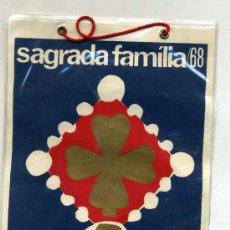Banderines de colección: BANDERÍN PLASTIFICADO : SAGRADA FAMILIA 1968. Lote 26175542