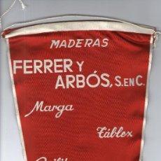 Banderines de colección: BUEN BANDERIN DE TELA DE LA EMPRESA MADERAS - FERRER Y ARBOS, S.ENC.. Lote 28021937