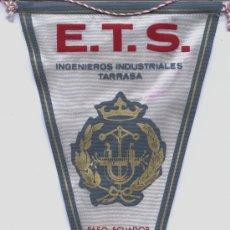 Banderines de colección: BANDERIN ESCUELA INGENIEROS INDUSTRIALES DE TERRASSA. Lote 28468681