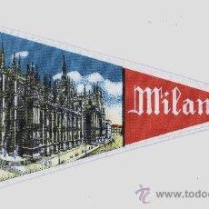 Banderines de colección: BANDERIN DE MILANO (ITALIA). Lote 28470031