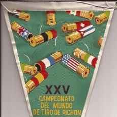 Banderines de colección: BANDERIN-25 CAMPEONATO MUNDIAL TIRO PICHON 1963-BARCELONA -. Lote 29229143