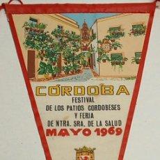 Banderines de colección: BANDERIN -CORDOBA MAYO 1969 FESTIVAL DE PATIOS Y FERIA - ORIGINAL ANTIGUO. LEER. Lote 30966555