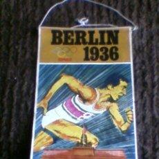 Banderines de colección: BANDERIN OLIMPIADAS BERLIN 1936 VER IMAGENES ANTIGUO BIMBO. Lote 31001802