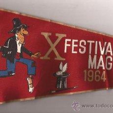 Banderines de colección: BANDERIN-X FESTIVAL MAGICO 1964-CIRCO PRICE-MINGOTE-TAMAÑO GRANDE 47 CTMS-MADRID. Lote 31268697