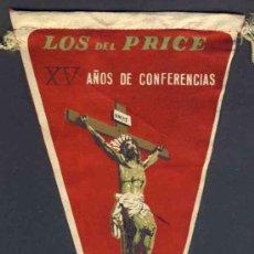 Banderines de colección: BANDERIN DE LOS DEL PRICE, BARCELONA. Lote 32627596