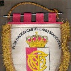 Banderines de colección: BONITO BANDERIN DE SEDA FEDERACION CASTELLANO- MANCHEGA DE FUTBOL. Lote 32807855