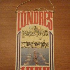 Banderines de colección: BANDERIN DE LONDRES - 1908- BIMBO. Lote 32903456