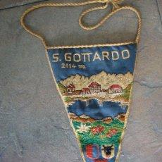 Banderines de colección: BANDERIN ANTIGUO SAN GOTTARDO SKI SUIZA AÑOS 50 O 60 COSIDO. Lote 38751837