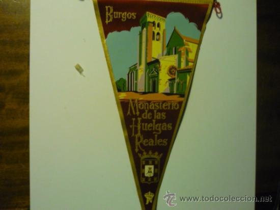 BANDERIN BURGOS MONASTERIO DE LAS HUELGAS REALES (Coleccionismo - Banderines)