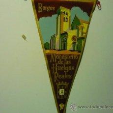 Banderines de colección: BANDERIN BURGOS MONASTERIO DE LAS HUELGAS REALES. Lote 38943263