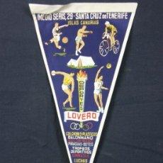 Banderines de colección: BANDERÍN TELA DEPORTES LOVERO IMEDIO SERIS SANTA CRUZ DE TENERIFE ISLAS CANARIAS BALONMANO PIRAGUAS . Lote 39085403
