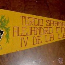 Banderines de colección: ANTIGUO BANDERIN DE EL TERCIO SAHARIANO ALEJANDRO FARNESIO IV DE LA LEGION EN VILLA CISNEROS - IX BA. Lote 38250149