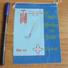 Banderines de colección: BANDERIN DEL III TROFEO DE HOCKEY EN SALA - EMPRESA CALVO SOTELO CS - EDUCACION Y DESCANSO1964. Lote 40457872
