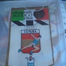 Banderines de colección: BANDERIN OLIMPIADA MEXICO 1.968 ESPAÑA. Lote 40602617