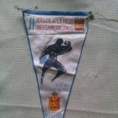 Banderines de colección: BANDERÍN II JUEGOS ATLÉTICOS IBEROAMERICANOS. MADRID. ESPAÑA. 1962. Lote 40844119