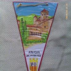 Banderines de colección: BANDERÍN MONASTERIO ABADÍA DE POBLET. TARRAGONA. CATALUÑA. ESPAÑA. Lote 40912666
