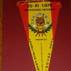 Banderines de colección: BANDERÍN ANIVERSARIO 20 - XI - 1976 - CAIDOS POR ESPAÑA -. Lote 40935626