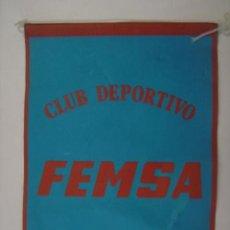 Banderines de colección: BANDERÍN-SOUVENIR DEL CLUB DEPORTIVO FEMSA. EN TELA. DE MARGI. MIDE: 20,4 X 14,3 CMS.. Lote 41039227