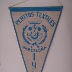 Banderines de colección: BANDERÍN PERITOS TEXTILES-BARCELONA-1961. EN TELA. MIDE: 33 X 20,1 CMS.. Lote 41086026