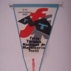 Banderines de colección: BANDERÍN FERIA TÉCNICA MAQUINARIA TEXTIL-NOV 1964. EN TELA. MIDE: 28,7 X 14,4 CMS.. Lote 41086047