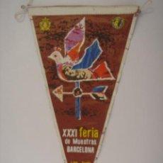 Banderines de colección: BANDERÍN DE XXXI FERIA MUESTRAS BARCELONA-1963. IRUPÉ. EN TELA. MIDE: 28,1 X 14,5 CMS.. Lote 41086100