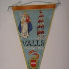 Banderines de colección: BANDERÍN-SOUVENIR DE VALLS-TARRAGONA-ESPAÑA. IRUPÉ. EN TELA. MIDE: 27 X 14 CMS.. Lote 41086909