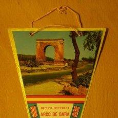 Banderines de colección: BANDERÍN DE ARCO DE BARÁ, TARRAGONA.. Lote 42311776