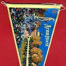 Banderines de colección: BANDERIN , PUBLICIDAD ARANJUEZ MADRID , ORIGINAL ANTIGUO. Lote 42994495