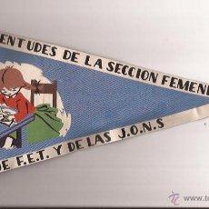 Banderines de colección: BANDERIN-JUVENTUDES DE LA SECCION FEMENINA DE FET Y DE LAS JONS-AÑOS 50??. Lote 44808496