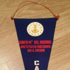 Banderines de colección: CURIOSO BANDERIN DEL INSTITUTO NACIONAL DE E.MEDIA SANTA Mª DEL ROSARIO - CADIZ - AÑOS 70. Lote 46669074