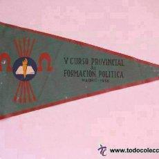 Banderines de colección: BANDERIN DE FALANGE : V º CURSO PROVINCIAL DE FORMACION POLITICA . MADRID, 1956... Lote 47371759
