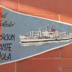 Banderines de colección: CIUDAD DE TOLEDO.EXPOSICIÓN FLOTANTE ESPAÑOLA.BANDERIN.TAMAÑO: 28 X 15 CTS. Lote 48865003