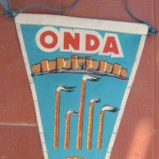 Banderines de colección: ONDA ( CASTELLÓN ).BANDERIN.TAMAÑO: 27 X 14 CTS.. Lote 48879768