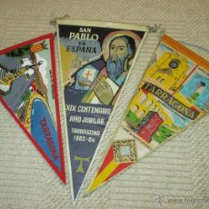 Banderines de colección: TARRAGONA Y SAN PABLO AÑO JUBILAR. LOTE 3 BANDERINES DE LOS AÑOS 60. Lote 51373931