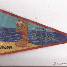 Banderines de colección: BANDERÍN PLAYAS DE PUNTA UMBRÍA / HUELVA. Lote 52615159