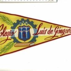 Banderines de colección: ANTIGUO BANDERÍN DEL COLEGIO LUIS GONGORA HAZ DE FLECHAS DE FALANGE EN EL ESCUDO U L C. Lote 52616287