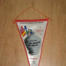 Banderines de colección: BANDERIN 44º DIA INTERNACIONAL DEL AHORRO (AÑOS 60)CAJA DE AHORROS TARRASA. Lote 52946526