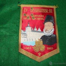 Banderines de colección: BANDERIN IV CENTENARIO FUNDACION SAN LORENZO DEL ESCORIAL. Lote 53323756